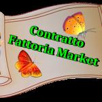 MISSIONI SENZA SCADENZA….. Contratto Fattoria Market